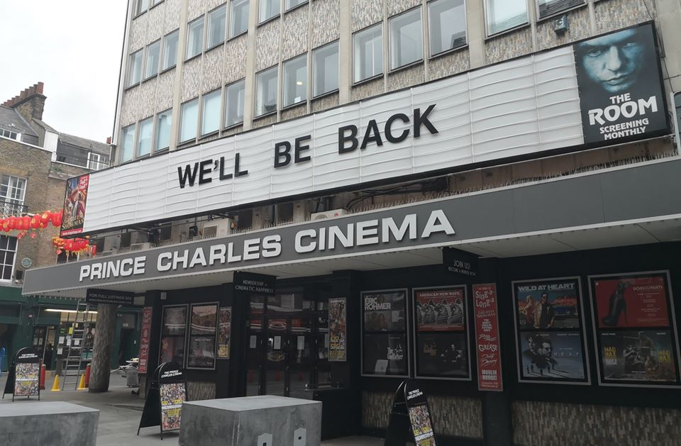 Prince Charles Cinema London Sign Reads We'll Be Back